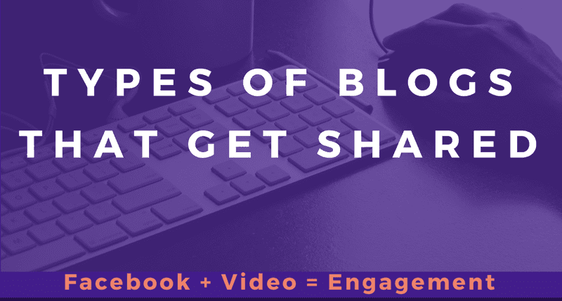types of blog posts that get shared